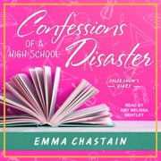 Confessions of a High School Disaster - Audiobook