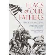 Flags of Our Fathers : Heroes of Iwo Jima