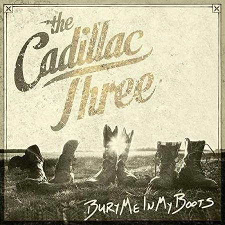 The Cadillac Three - Bury Me In My Boots - Vinyl Cadillac Deville Vinyl
