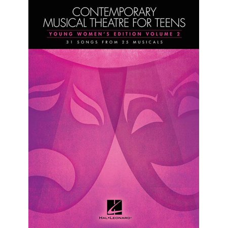 Halloween Songs For Teens (Contemporary Musical Theatre for Teens, Young Women's Edition, Volume 2: 31 Songs from 25 Musicals)
