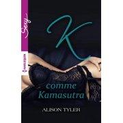 K comme Kamasutra - eBook