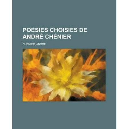 Poesies Choisies De Andre Chenier