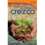 Hacer Que El Dinero Crezca (Making Money Grow) (Spanish Version) (Challenging)