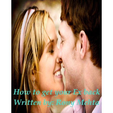 How To Get Your Ex Back - eBook