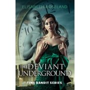 The Deviant Underground - eBook