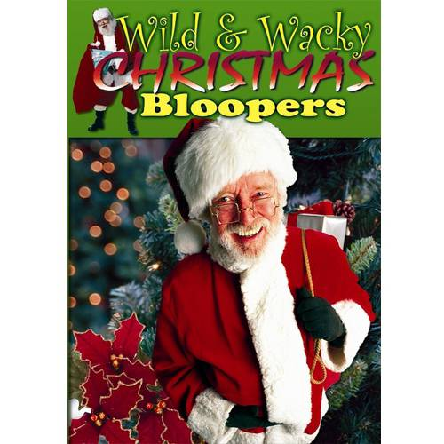 Wild & Wacky Christmas Bloopers by
