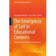 The Emergence of Self in Educational Contexts - eBook
