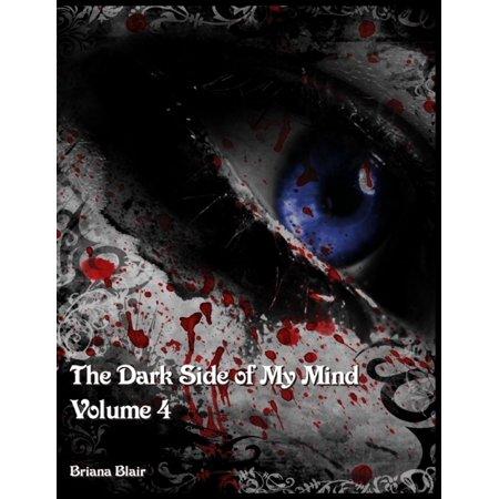 The Dark Side of My Mind - Volume 4 - eBook