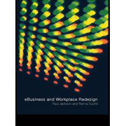 e-Business and Workplace Redesign - eBook