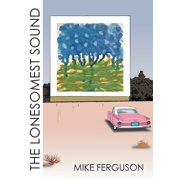 The Lonesomest Sound (Paperback)
