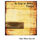 An Essay on Newton's 'Principia'