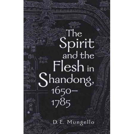 The Spirit And The Flesh In Shandong  1650 1785
