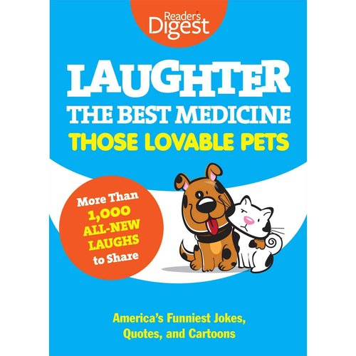Laughter the Best Medicine: Those Lovable Pets