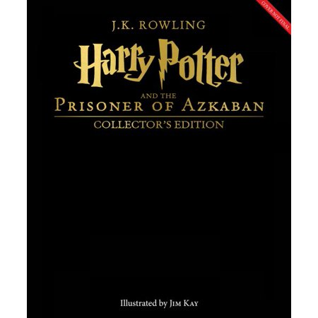 Harry Potter and the Prisoner of Azkaban: The Illustrated, Collector's Edition (Harry Potter, Book 3)