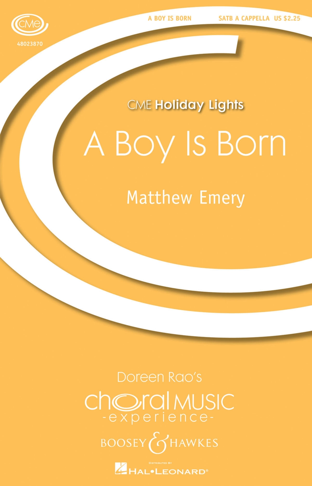 Boosey and Hawkes A Boy Is Born (CME Holiday Lights) SATB a cappella composed by Matthew Emery by