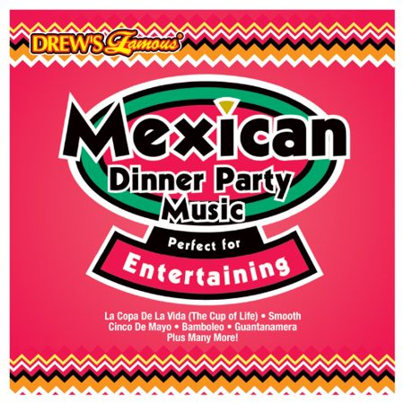 Mexican Dinner Party Music Perfect for Entertaining ()