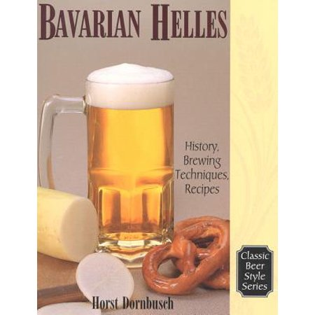 Bavarian Helles : History, Brewing Techniques, (Bavarian Eggs)