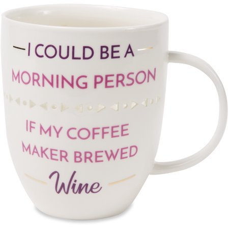 Pavilion - I Could Be A Morning Person If My Coffee Brewed Wine - Pierced patterned Large 24 oz Coffee Mug Tea Cup ()