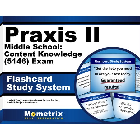 Praxis II Middle School Content Knowledge (5146) Exam Flashcard Study System : Praxis II Test Practice Questions and Review for the Praxis II Subject Assessments