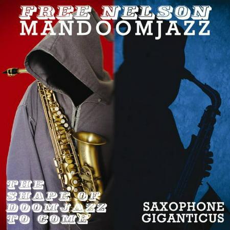 Shape of Doomjazz to Come & Saxophone Giganticus Free Saxophone Quartet Music