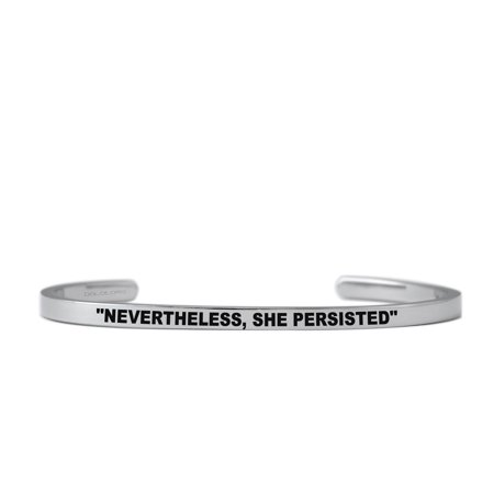 Dolceoro Inspirational Cuff Band   Nevertheless  She Persisted   316L Stainless Steel  Select Your Mantra Phrase Or Make Your Own