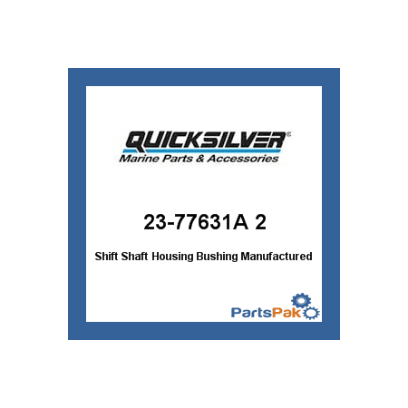 Mercury - Mercruiser 23-77631A 2 Mercury Quicksilver 23-77631A 2 Shift Shaft Housing Bushing-
