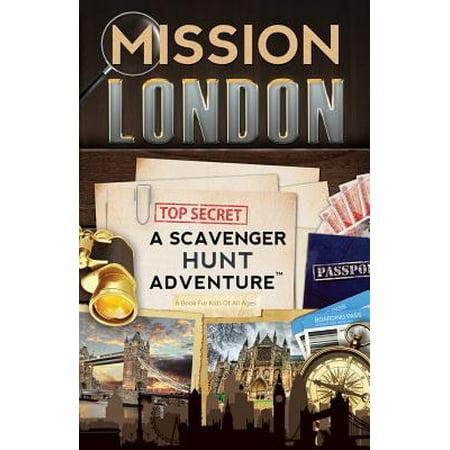Mission London : A Scavenger Hunt Adventure: (Travel Book for Kids)