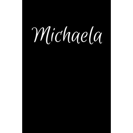 Michaela: Notebook Journal for Women or Girl with the name Michaela - Beautiful Elegant Bold & Personalized Gift - Perfect for Leaving Coworker Boss Teacher Daughter Wife Grandma Mum for Birthday Wedd ()