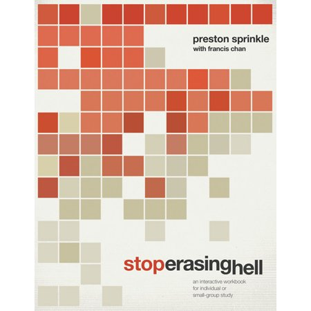 Stop Erasing Hell : An Interactive Workbook for Individual or Small-Group Study