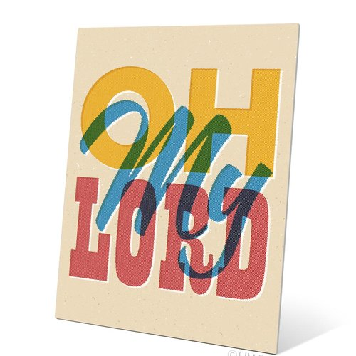 Click Wall Art Oh My Lord Textual Art Plaque