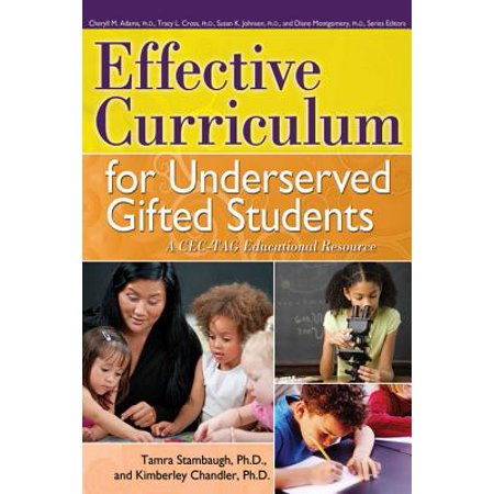 Effective Curriculum for Underserved Gifted Students : A CEC-TAG Educational Resource - Walmart.com