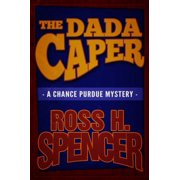 The Dada Caper : The Chance Purdue Series - Book One