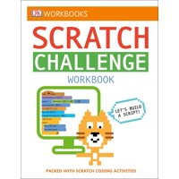 DK Workbooks: Scratch Challenge Workbook : Packed with Scratch Coding Activities