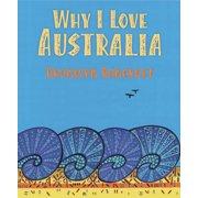Why I Love Australia