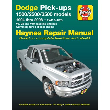 Dodge Pick-ups 1500, 2500 & 3500 models, 1994 thru 2008 Haynes Repair Manual : 2WD & 4WD - V6, V8 and V10 gasoline engines - Cummins turbo-diesel (Haynes Build Your Own V8 Model Engine)