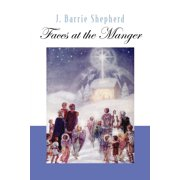 Faces at the Manger (Paperback)