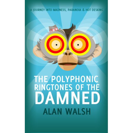 The Polyphonic Ringtones of the Damned - eBook
