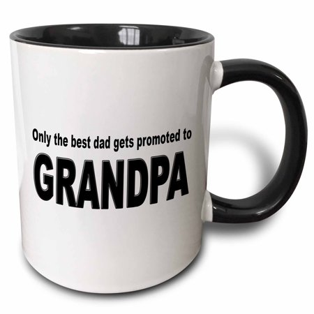 3dRose Only the best dad gets promoted to grandpa, Two Tone Black Mug, 11oz (Best Place To Get School Supplies)