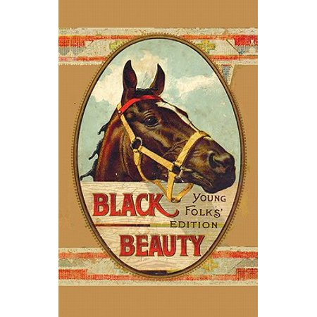 Young Beauty Tube (Black Beauty, Young Folks' Edition - Abridged with Original)