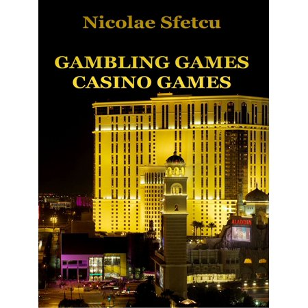 Gambling Games: Casino Games - eBook