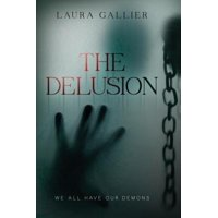 The Delusion : We All Have Our Demons