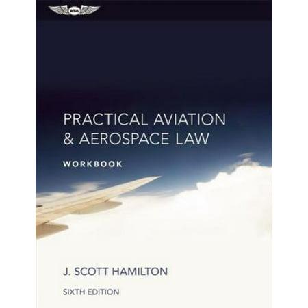 Practical Aviation   Aerospace Law Workbook  Ebundle