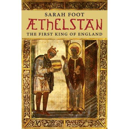 Æthelstan : The First King of