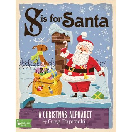 S Is for Santa A Christmas Alphabet (Board Book)](Halloween Alphabet Books)