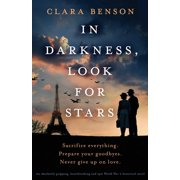In Darkness, Look for Stars: An absolutely gripping, heartbreaking and epic World War 2 historical novel (Paperback)
