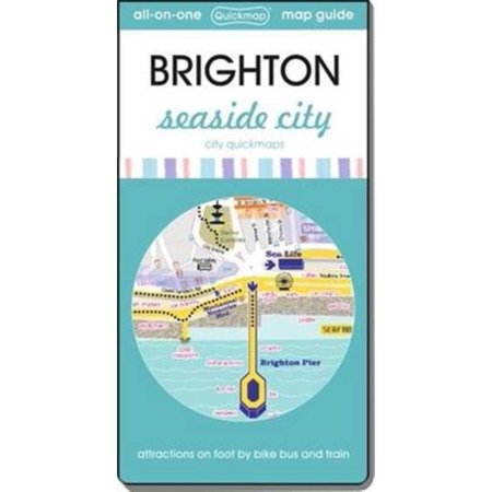 Brighton Party City (Brighton: Seaside City: Attractions on Foot by Bike Bus and Train (City Quickmaps))