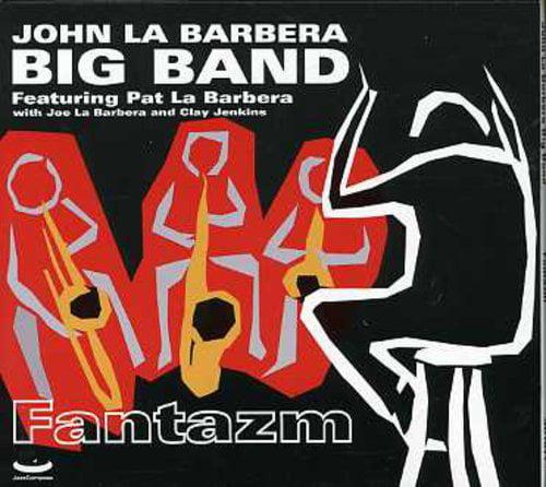 La Barbera, John Big Band - Fantazm [CD]
