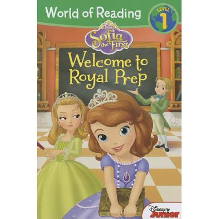 World of Reading: Sofia the First Welcome to Royal Prep : Level 1 (Sofia The First Stickers)