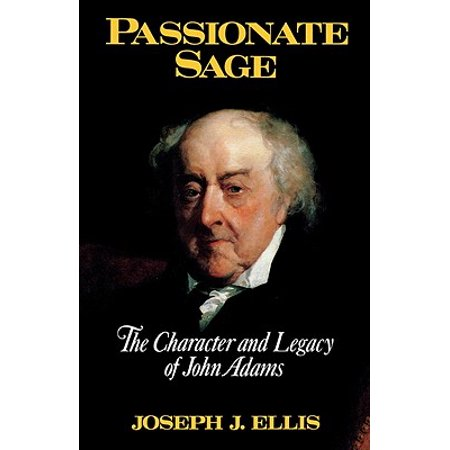 Passionate Sage : The Character and Legacy of John