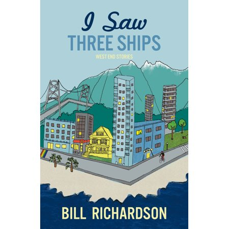 I Saw Three Ships : West End Stories